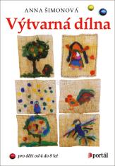 Výtvarná dílna - Pro děti od 4 do 8 let