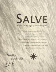 Salve - Revue pro teologii a duchovní život 3/16 - Skutky apoštolů
