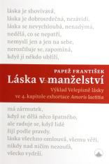 Láska v manželství - Výklad Velepísně lásky ve 4. kapitole exhortace Amoris Laetitia