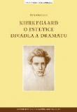 Kierkegaard  o estetice divadla a dramatu
