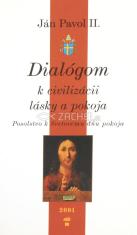 Dialógom k civilizácii lásky a pokoja - Posolstvo k Svetovému dňu pokoja