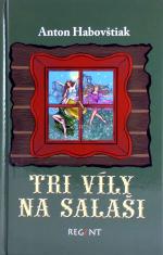 Tri víly na salaši - Slovenské rozprávky