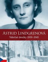 Astrid Lindgrenová: Válečné deníky 1939–1945
