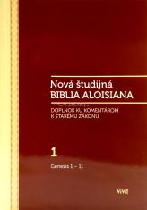 Nová študijná Biblia Aloisiana 1 - Doplnok ku komentárom k Starému zákonu: Genezis 1 - 1