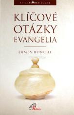 Klíčové otázky evangelia