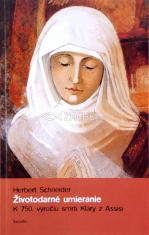 Životodárne umieranie - K 750. výročiu smrti Kláry z Assisi