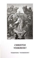 Christos Voskrese! - Voistinu Voskrese!