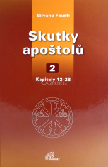 Skutky apoštolů 2 - Kapitoly 13 - 28