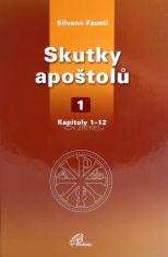 Skutky apoštolů 1 - Kapitoly 1 - 12