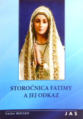Storočnica Fatimy a jej odkaz - 1917 - 2017
