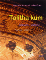 Talitha kum - Dievča, vstaň! - Meditačné básne