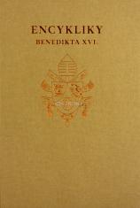 Encykliky Benedikta XVI. - súborné dielo encyklík Benedikta XVI.