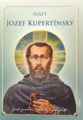 Svätý Jozef Kupertínsky - Život, posolstvo, modlitby a pobožnosti
