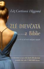Zlé dievčatá z Biblie - ...a čo sa od nich môžeme naučiť