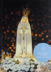Panna Mária Fatimská - Modlitby a pobožnosti