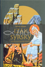 Izák Syrský a jeho duchovní odkaz
