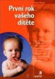 První rok vašeho dítěte - Pro rodiče dětí do 1 roku a rodiče připravující se na narození dítěte