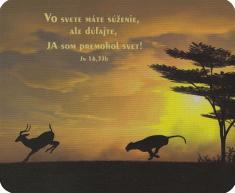 Podložka pod myš: Vo svete máme súženie... - s biblickým citátom