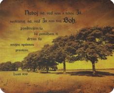 Podložka pod myš: Neboj sa, veď som s tebou Ja... - s biblickým citátom