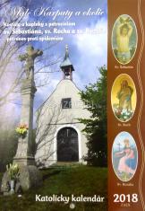 Katolícky kalendár 2018 (nástenný) Malé Karpaty a okolie - Kostoly a kaplnky s patrocíniom sv. Šebastiána, sv. Rocha a sv. Rozálie (patrónov proti epidémii)
