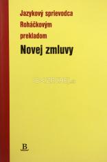 Jazykový sprievodca Roháčkovým prekladom Novej zmluvy