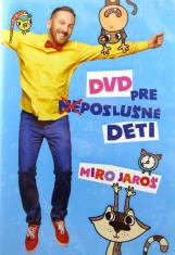 DVD pre (ne)poslušné deti