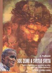 Soľ zeme a svetlo sveta V. diel - Svätí a blahoslavení povýšení na oltár pápežom Jánom Pavlom II.
