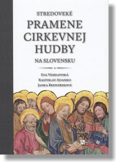 Stredoveké pramene cirkevnej hudby na Slovensku