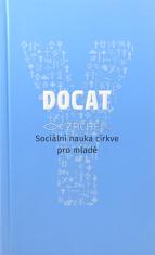 DOCAT - Sociální nauka církve pro mladé - S předmluvou papeže Františka