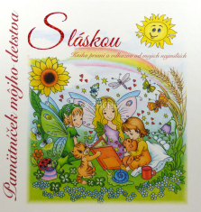 Pamätníček môjho detstva - S láskou - Kniha prianí a odkazov od mojich najmilších