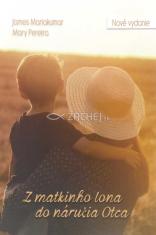 Z matkinho lona do náručia Otca