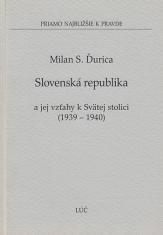 Slovenská republika a jej vzťahy k Svätej stolici (1939 - 1940)