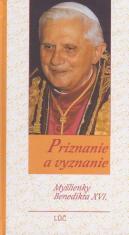 Priznanie a vyznanie - Myšlienky Benedikta XVI.
