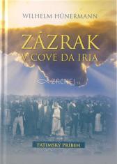 Zázrak v Cove da Iria - Fatimský príbeh