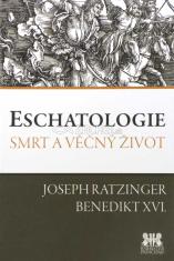 Eschatologie - Smrt a věčný život