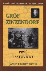 Gróf Zinzendorf – Prvé lastovičky