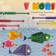 V mori - Interaktívna šnurovacia knižka - Pomocou šnúrky riešte jednoduché úlohy v podmorskom svete!
