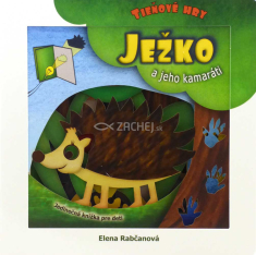 Ježko a jeho kamaráti - Interaktívna knižka, ktorou trénujete pozornosť detí a podporujete ich predstavivosť