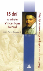 15 dní so svätým Vincentom de Paul - Modlime sa so svätým Vincentom de Paul