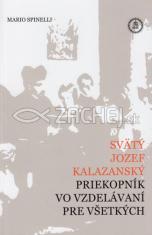 Svätý Jozef Kalazanský - Priekopník vo vzdelávaní pre všetkych