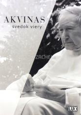 DVD - Akvinas, svedok viery