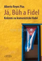 Já, Bůh a Fidel