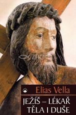 Ježíš - lékař těla i duše - 2. vydání