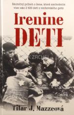 Irenine deti - Skutočný príbeh o žene, ktorá zachránila viac ako 2500 detí z varšavského geta