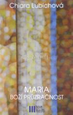 Maria - Boží průzračnost