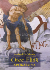 Otec Eliáš - Apokalypsa