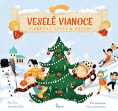 Veselé Vianoce - Vianočné zvyky a koledy s CD