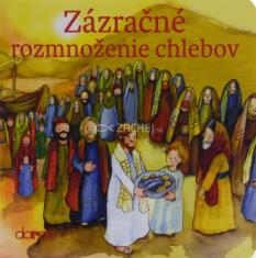 Zázračné rozmnoženie chlebov (Doron) - pre deti od 3 rokov