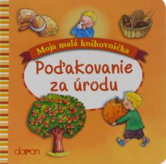 Poďakovanie za úrodu (Doron) - pre deti od 3 rokov