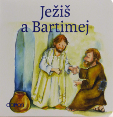 Ježiš a Bartimej (Doron) - pre deti od 3 rokov